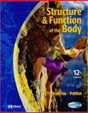 Structure and Function of the Body, Thibodeau, Gary A. and Patton, Kevin T., 0323022421
