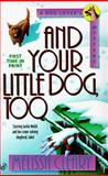 And Your Little Dog, Too, Melissa Cleary, 0425162427