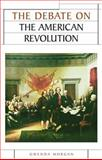 The Debate on the American Revolution 9780719052422