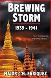 Brewing Storm 1939-1942, Enriquez, C.M., 0991832426