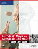 Autodesk Maya and Autodesk 3ds Max Side-by-Side, Les Pardew, Mike Tidwell, 1598632426