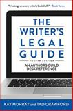 The Writer's Legal Guide, Fourth Edition, Tad Crawford and Kay Murray, 1621532429