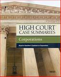 Corporations - High Court Case Summaries, West, 0314272429