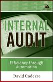 Internal Audit : Efficiency Through Automation, Coderre, David, 0470392428
