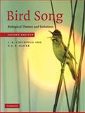 Bird Song : Biological Themes and Variations, Catchpole, Clive and Slater, Peter, 0521872421