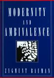 Modernity and Ambivalence, Bauman, Zygmunt, 0745612423