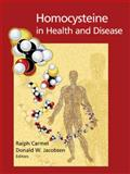 Homocysteine in Health and Disease, , 1107402425