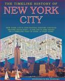 The Timeline History of New York City, David Playne and Gillian Playne, 1403962421