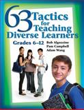 63 Tactics for Teaching Diverse Learners, Grades 6-12, Wang, Jianjun, 141294242X