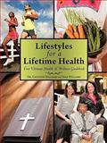 Lifestyles for a Lifetime Health, Gwyneth Williams and Star Williams, 1456742426