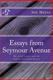 Essays from Seymour Avenue, Jon Hoyer, 1492142425