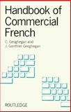 Handbook of Commercial French, C. Geoghegan and J. Gonthier Geoghegan, 0415002427