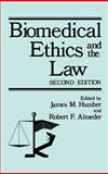 Biomedical Ethics and the Law 9780306402425