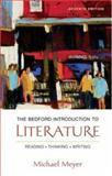 The Bedford Introduction to Literature : Reading, Thinking, Writing, Meyer, Michael, 0312412428