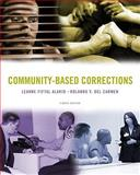 Community-Based Corrections, Alarid, Leanne Fiftal and Cromwell, Paul F., 0495812420