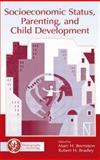 Socioeconomic Status, Parenting, and Child Development, , 080584242X