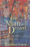 Last Night's Dream, Heather Frayne, 088801242X