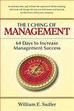 The I Ching of Management, Sadler, William E., 0893342424