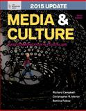 Media and Culture with 2015 Update : An Introduction to Mass Communication, Campbell, Richard and Martin, Christopher R., 1457642425