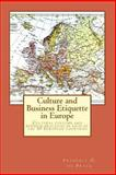 Culture and Business Etquette in Europe, Frederic de Pryck, 1482602423