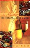 The Master Dictionary of Food and Wine 9780442022426