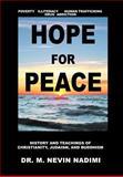 Hope for Peace, M. Nevin Nadimi, 1477122427