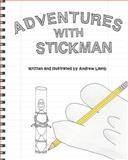 Adventures with Stickman, Andrew Lamb, 1481152424