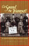 Go Sound the Trumpet!, David H. Jackson and Canter Brown, 187985242X