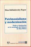 Patrimonialismo y Modernización 9789681642426