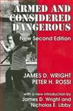 Armed and Considered Dangerous, Rossi, Peter H., 0202362426