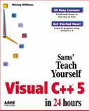 Sams Teach Yourself Visual C++ 5 in 24 Hours, Williams, Mickey, 0672312425