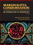 Marginality and Condemnation : An Introduction to Criminology, , 155266242X