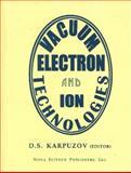 Vacuum Electron and Ion Technologies, D. S. Karpuzov, 1560722428