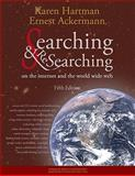 Searching and Researching on the Internet and the World Wide Web, Hartman, Karen and Ackermann, Ernest C., 1590282426