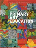 Readings in Primary Art Education, , 1841502421
