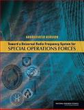 Toward a Universal Radio Frequency System for Special Operations Forces, Committee on Universal Radio Frequency System for Special Operations Forces and Standing Committee on Research, Development, and Acquisition Options for U.S. Special Operations Command, 0309132428