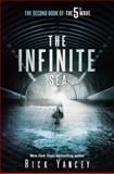 The Infinite Sea, Rick Yancey, 0399162429
