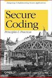 Secure Coding : Principles and Practices, Graff, Mark G., 0596002424