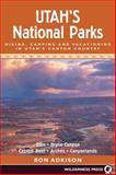 Utah's National Parks, Ron Adkison, 089997242X