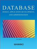Database Design, Application Development, and Administration, Sixth Edition, Mannino, Michael, 0983332428