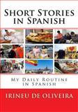 Short Stories in Spanish, Irineu De Oliveira, 1493702424