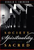 Society, Spirituality and the Sacred 9781551112428