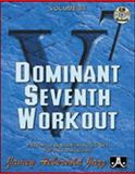Volume 84 - Dominant 7th Workout, Jamey Aebersold, 1562242423