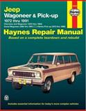 Jeep Wagoneer and Pickup, 1972-1991, Haynes Publications Staff and John Haynes, 1563922428