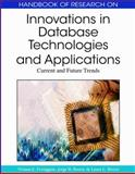 Handbook of Research on Innovations in Database Technologies and Applications : Current and Future Trends, , 1605662429