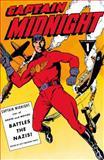 Captain Midnight Archives Volume 1: Battles the Nazis, Various, 1616552425