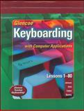 Glencoe Keyboarding with Computer Applications 9780078602429