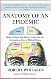 Anatomy of an Epidemic 1st Edition