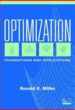 Optimization : Foundations and Applications, Miller, Ronald E., 0471322423