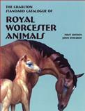 The Charlton Standard Catalogue of Royal Worcester Animals, Anthony Cast and John Edwards, 0889682429